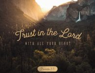 Trust in the Lord - Proverbs 3:5